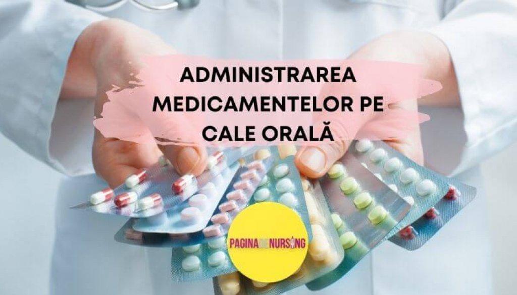 administrarea medicamentelor pe cale orală paginadenursing tehnica amg