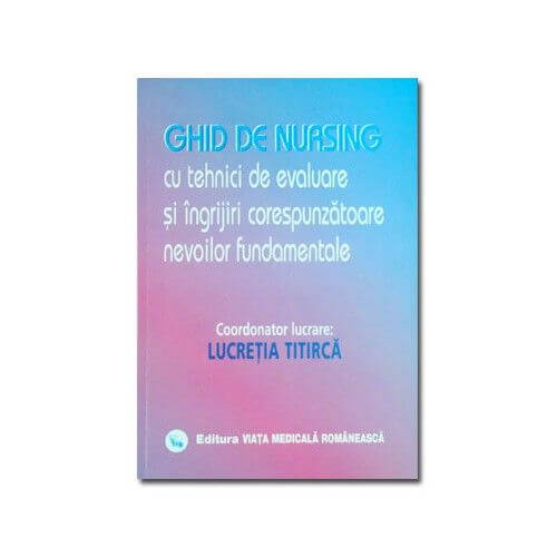 ghid de nursing cu tehnici de evaluare titirca
