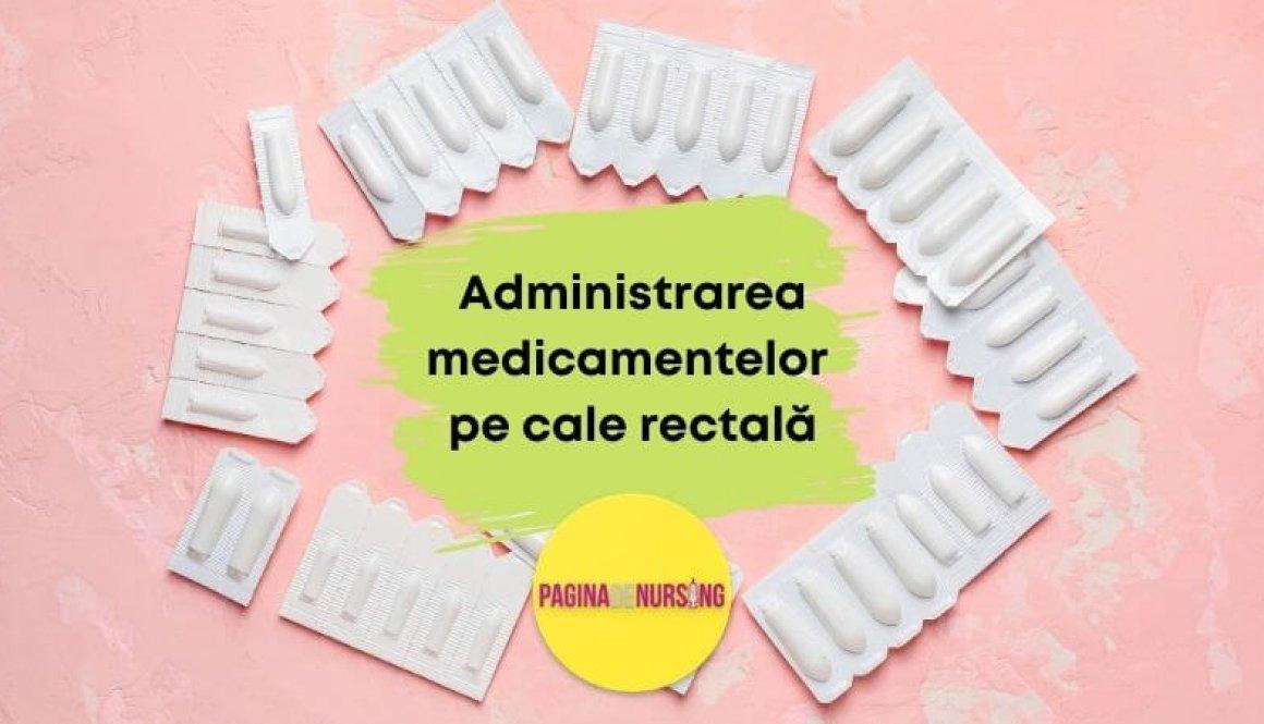 administrarea medicamentelor pe cale rectala pagina de nursing amg tehnica asistenti medicali