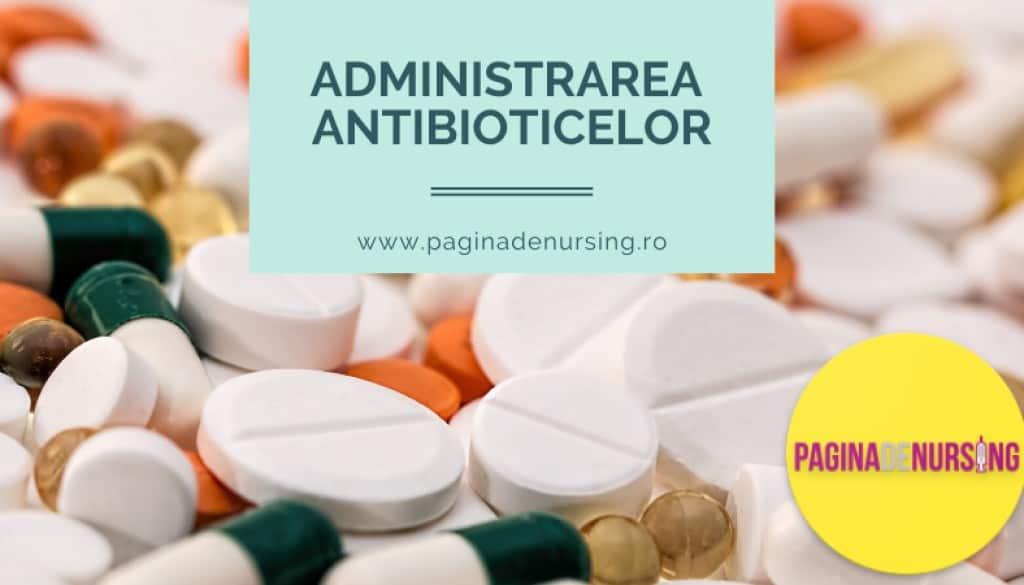 administrarea antibioticelor pagina de nursing