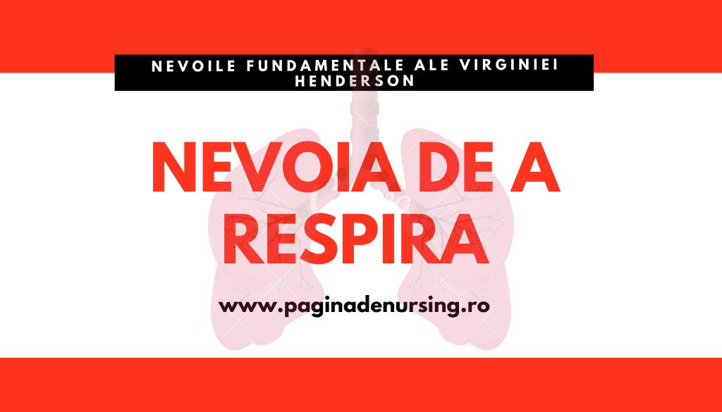 NEVOIA DE A RESPIRA VIRGINIA HENDERSON