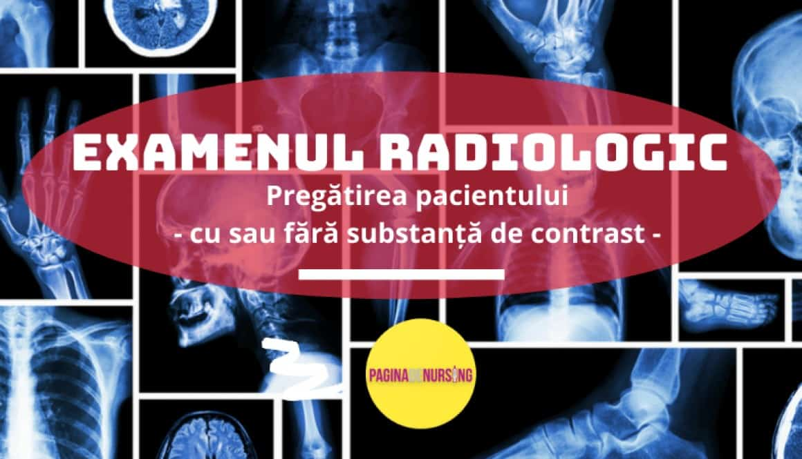 examenul radiologic