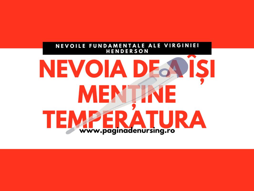 nevoia de a isi mentine temperatura virginia henderson pagina de nursing
