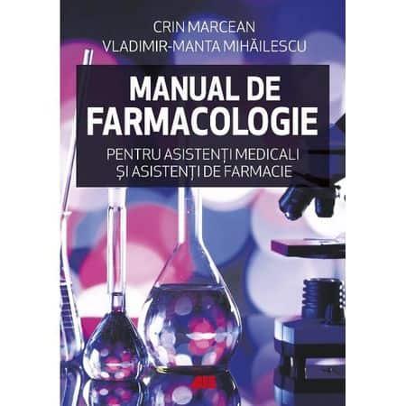 Ghid de farmacologie pentru asistenți medicali și asistenți de farmacie, ed. ALL, 2011, Prof. dr Crin Marcean, Dr. Vladimir Manta Mihăilescu