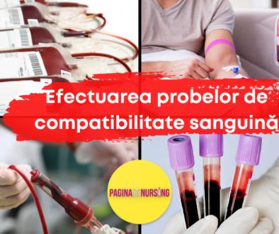 efectuarea probelor de compatibilitate sanguina paginadenursing