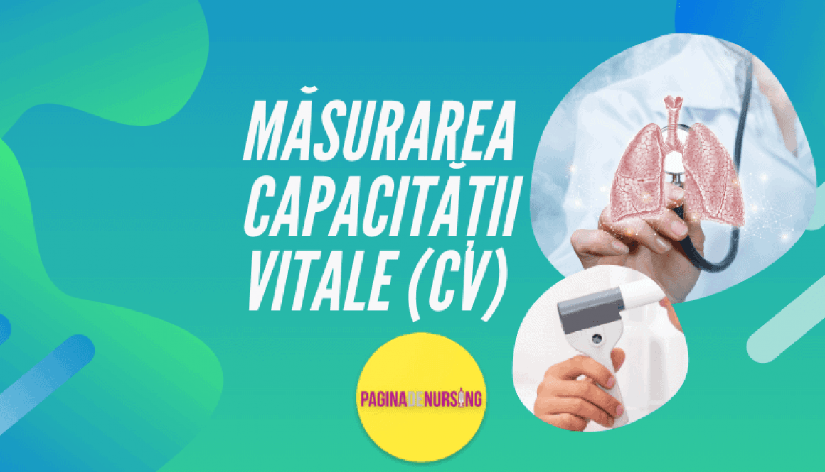 MASURAREA CAPACITATII VITALE CV PAGINADENURSING