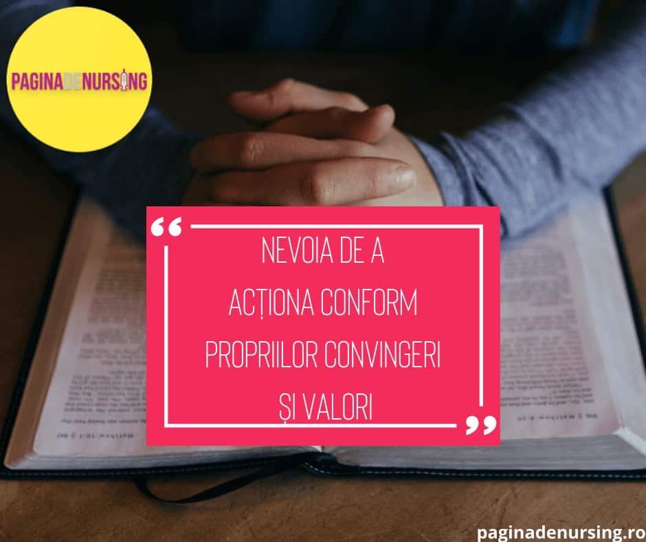 nevoia de a actiona conform convingerilor si valorilor paginadenursing