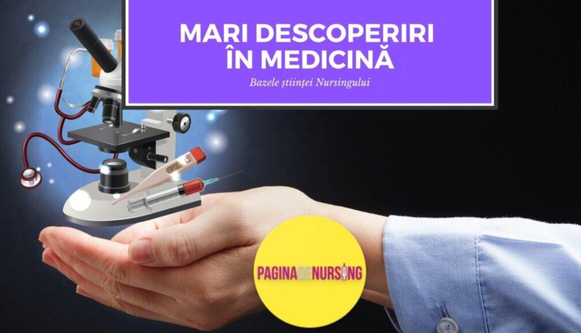mari descoperiri in medicina paginadenursing amg